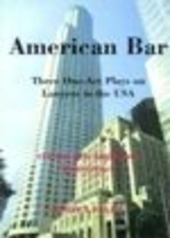 American Bar. Three One-Act Plays on Law