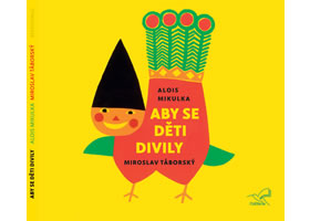 Aby se děti divily - CD