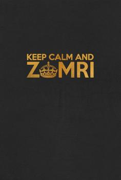 Keep Calm and Zomri